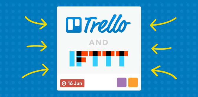 Trello is now on IFTTT