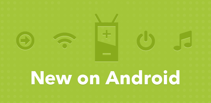 New on Android